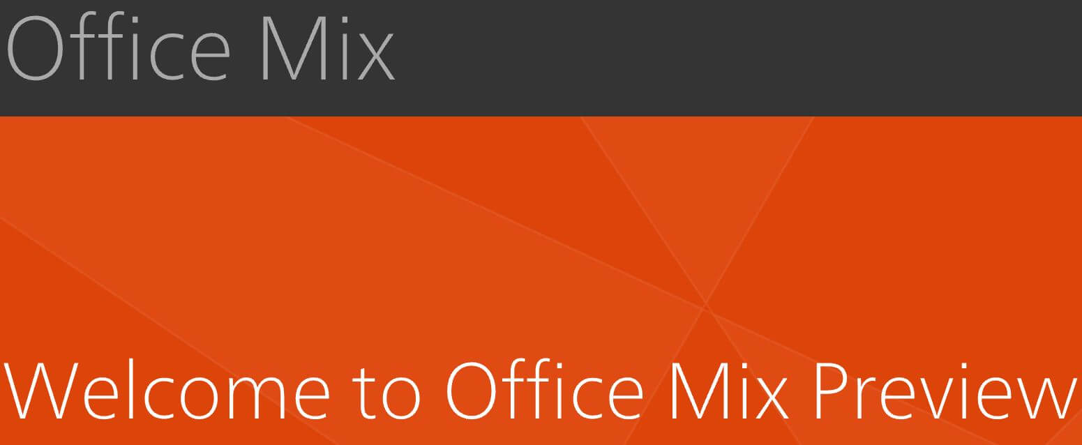 Microsoft-Office-Mix-Preview